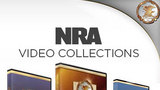 NRA Video Collections • 888-695-4868